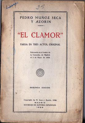 El Clamor (Farsa en tres actos): Muñoz Seca, Pedro; Azorín