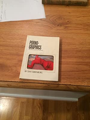 PORNO-GRAPHICS THE SHAME OF OUR ART MUSEUMS: Greenburg, Dan