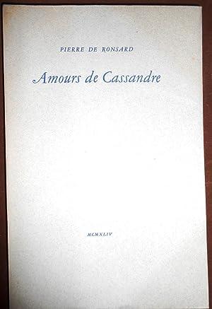 AMOURS DE CASSANDRE: RONSARD (Pierre de)