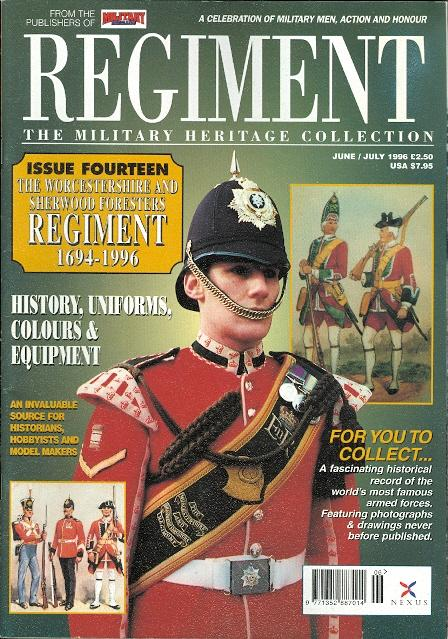d728d52b4e5f REGIMENT  THE MILITARY HERITAGE COLLECTION. ISSUE FOURTEEN  THE  WORCESTERSHIRE AND SHERWOOD FORESTERS REGIMENT 1694-1996.