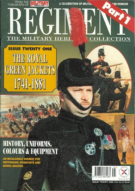 c73f9b7bf415 REGIMENT  THE MILITARY HERITAGE COLLECTION. ISSUE TWENTY ONE  THE ROYAL  GREEN JACKETS 1741-1881. PART 1.