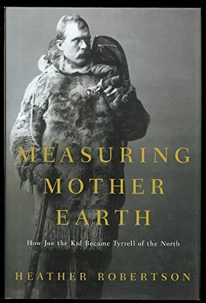 MEASURING MOTHER EARTH: HOW JOE THE KID BECAME TYRRELL OF THE NORTH.