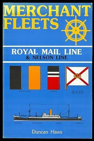 MERCHANT FLEETS: ROYAL MAIL LINE & NELSON: Haws, Duncan.