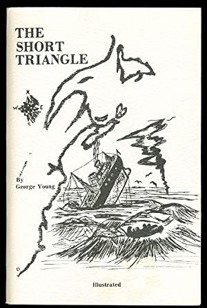 THE SHORT TRIANGLE. A STORY OF THE: Young, George. (Inscribed