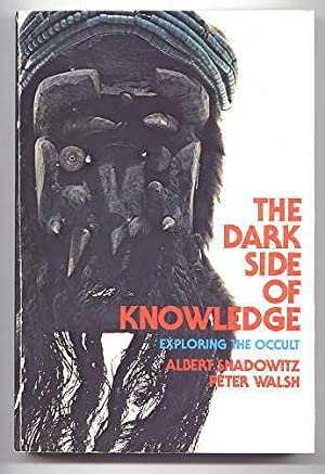 THE DARK SIDE OF KNOWLEDGE: EXPLORING THE