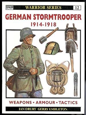 GERMAN STORMTROOPER 1914-1918. OSPREY WARRIOR SERIES 12.: Drury, Ian. Series