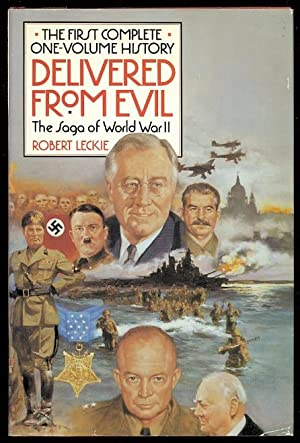 DELIVERED FROM EVIL: THE SAGA OF WORLD: Leckie, Robert.