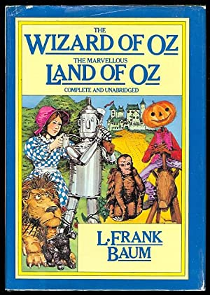 THE WIZARD OF OZ and THE MARVELLOUS: Baum, L. Frank.