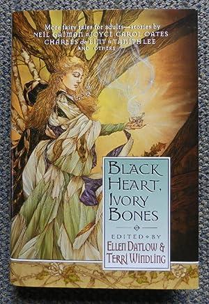 BLACK HEARTS, IVORY BONES.: Datlow, Ellen &