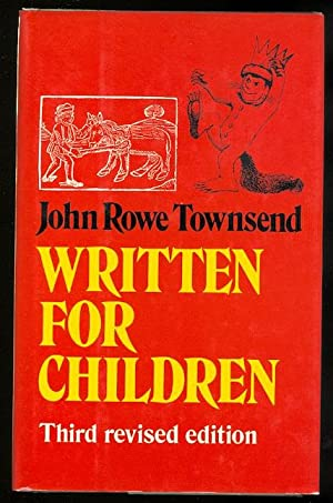 WRITTEN FOR CHILDREN: AN OUTLINE OF ENGLISH-LANGUAGE: Townsend, John Rowe.