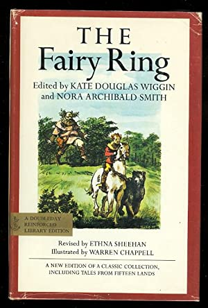 THE FAIRY RING: A NEW EDITION OF: Wiggin, Kate Douglas