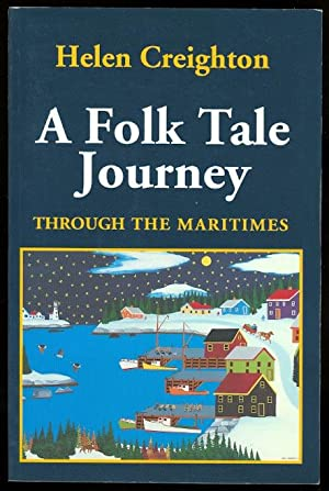 A FOLK TALE JOURNEY THROUGH THE MARITIMES.