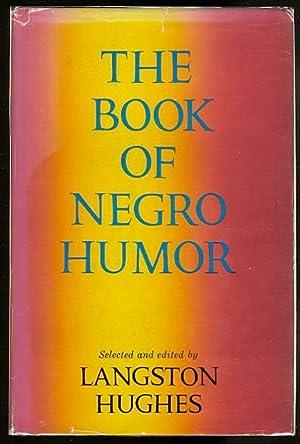 THE BOOK OF NEGRO HUMOR.: Hughes, Langston, editor.