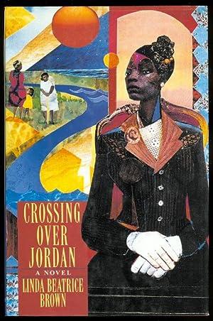 CROSSING OVER JORDAN.: Brown, Linda Beatrice.