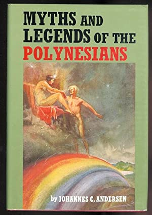 MYTHS AND LEGENDS OF THE POLYNESIANS.