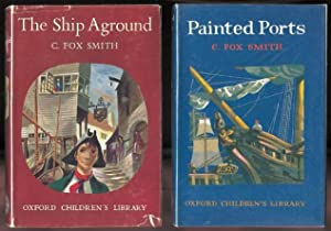 THE SHIP AGROUND: A TALE OF ADVENTURE: Smith, C. Fox.