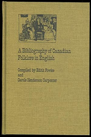 A BIBLIOGRAPHY OF CANADIAN FOLKLORE IN ENGLISH.