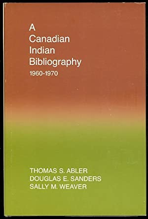 A CANADIAN INDIAN BIBLIOGRAPHY 1960-1970.