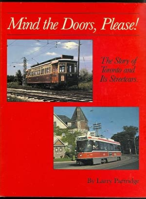 MIND THE DOORS PLEASE: THE STORY OF: Partridge, Larry.