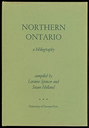 NORTHERN ONTARIO: A BIBLIOGRAPHY.