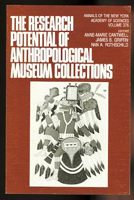 THE RESEARCH POTENTIAL OF ANTHROPOLOGICAL MUSEUM COLLECTIONS.