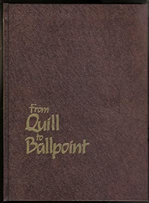 FROM QUILL TO BALLPOINT, 1591-1988.: Vick, Dorothy.