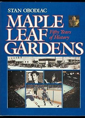 MAPLE LEAF GARDENS: FIFTY YEARS OF HISTORY.: Obodiac, Stan.