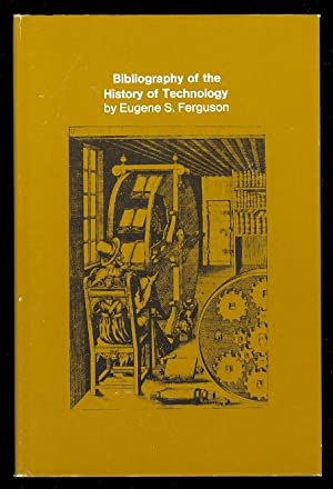 BIBLIOGRAPHY OF THE HISTORY OF TECHNOLOGY.