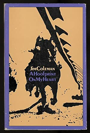 A HOOFPRINT ON MY HEART.: Coleman, Jim.