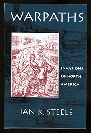 WARPATHS: INVASIONS OF NORTH AMERICAN.