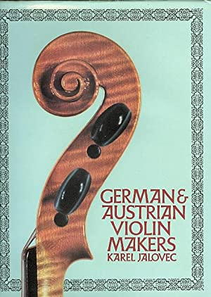 GERMAN AND AUSTRIAN VIOLIN MAKERS. (VIOLIN-MAKERS.): Jalovec, Karel.