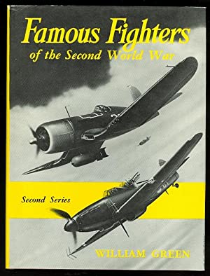 FAMOUS FIGHTERS OF THE SECOND WORLD WAR.: Green, William.