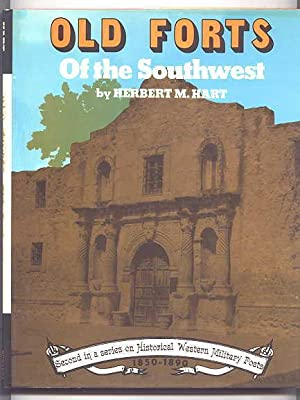 OLD FORTS OF THE SOUTHWEST.: Hart, Herbert M.