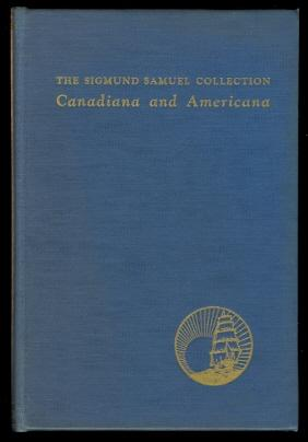 A CATALOGUE OF THE SIGMUND SAMUEL COLLECTION,: Jefferys, Charles W.,