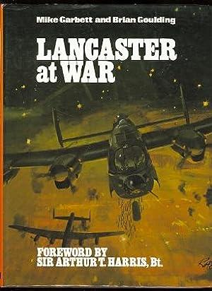 LANCASTER AT WAR.: Garbett, Mike and