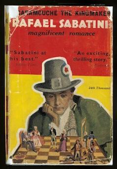 SCARAMOUCHE THE KINGMAKER: A ROMANCE.: Sabatini, Rafael