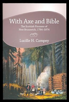 WITH AXE AND BIBLE: THE SCOTTISH PIONEERS OF