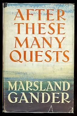 AFTER THESE MANY QUESTS.: Gander, Marsland. (Leonard