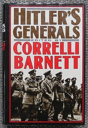 HITLER'S GENERALS.: Barnett, Correlli, editor.