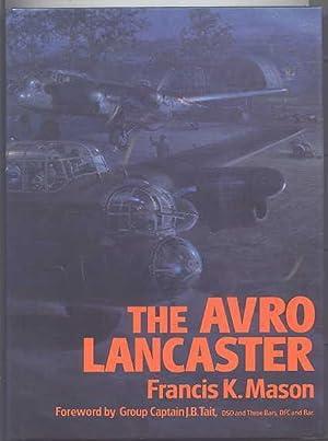 THE AVRO LANCASTER.: Mason, Francis K.