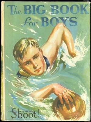 THE BIG BOOK FOR BOYS.: Strang, Herbert, ed.