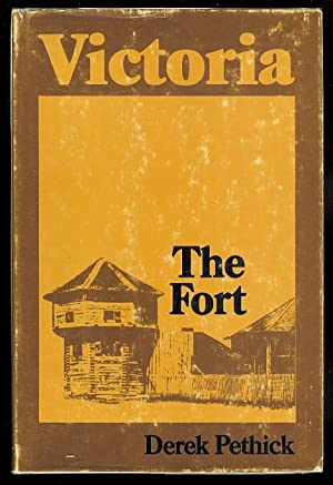 VICTORIA: THE FORT.