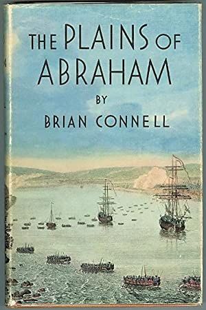 THE PLAINS OF ABRAHAM.: Connell, Brian.