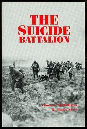 THE SUICIDE BATTALION.: McWilliams, James L.