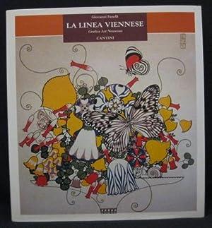LA LINEA VIENNESE: GRAFICA ART NOUVEAU.: Fanelli, Giovanni.