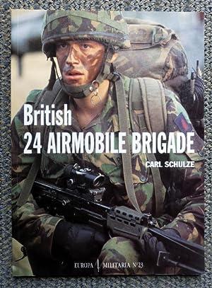 BRITISH 24 AIRMOBILE BRIGADE. EUROPA MILITARIA No: Schulze, Carl.