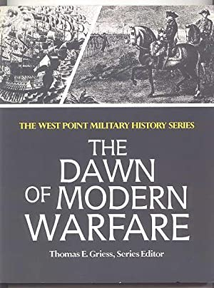 THE DAWN OF MODERN WARFARE. THE WEST: Britt, Albert Sidney;