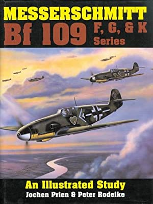 MESSERSCHMITT Bf 109 F, G, & K: Prien, Jochen and
