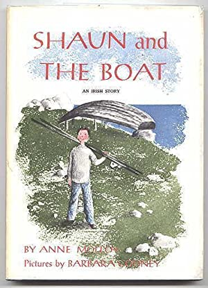 SHAUN AND THE BOAT: AN IRISH STORY.: Molloy, Anne. Illustrated