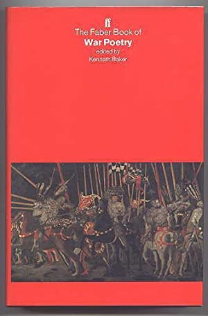 THE FABER BOOK OF WAR POETRY.: Baker, Kenneth, ed.